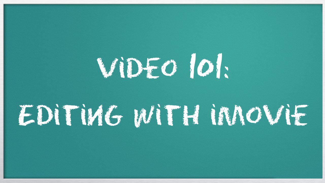 Video 101: Editing with iMovie - Vimeo Blog